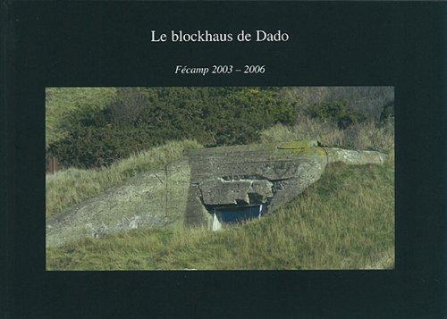 cover Le blockhaus de Dado