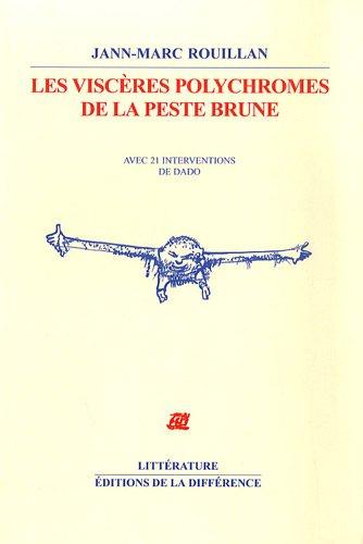 cover Les Viscères polychromes de la peste brune